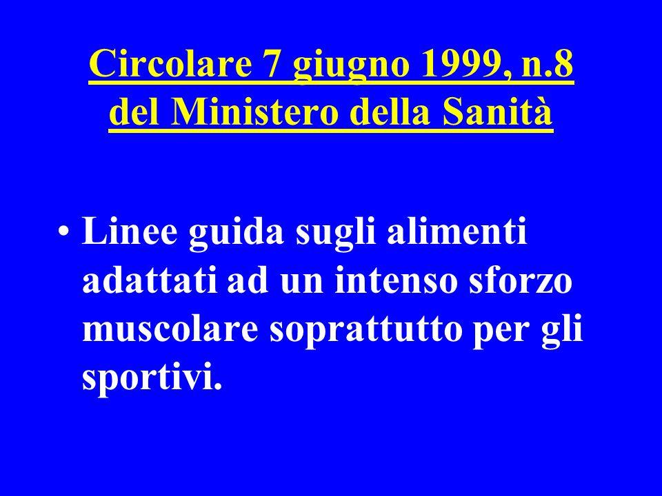 Circolare 7 giugno 1999, n.8 del Ministero della Sanità