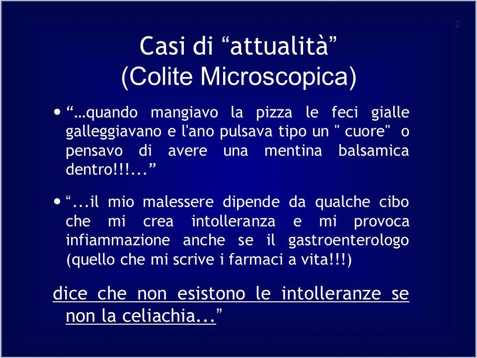 Casi di attualità (Colite Microscopica)