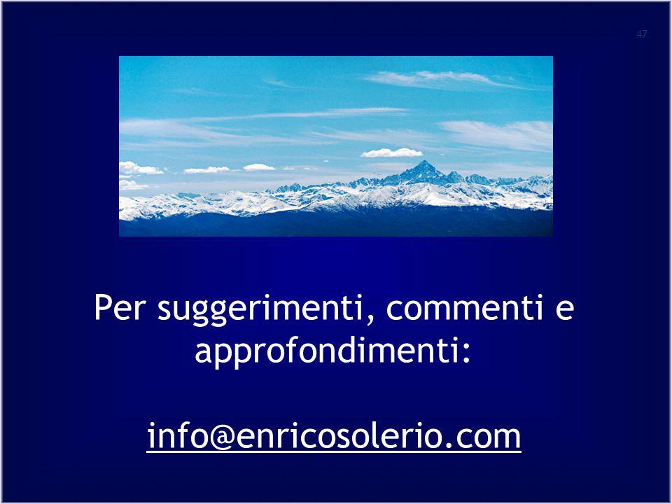 Per suggerimenti, commenti e approfondimenti: info@enricosolerio.com
