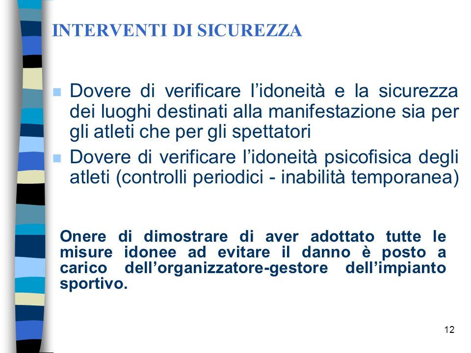 INTERVENTI DI SICUREZZA