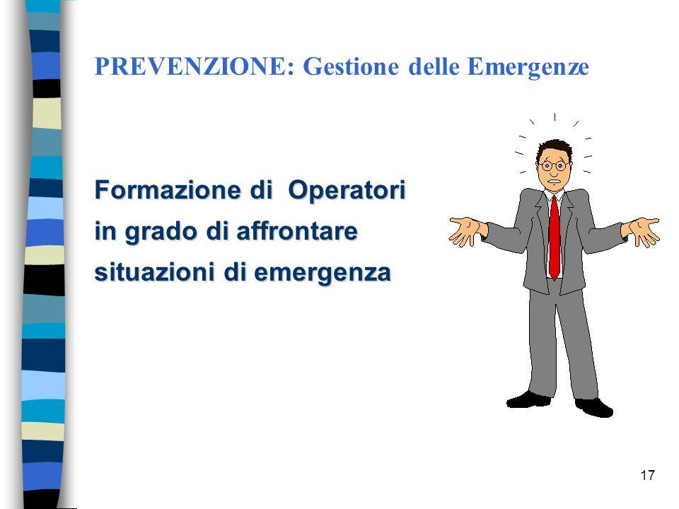 PREVENZIONE: Gestione delle Emergenze