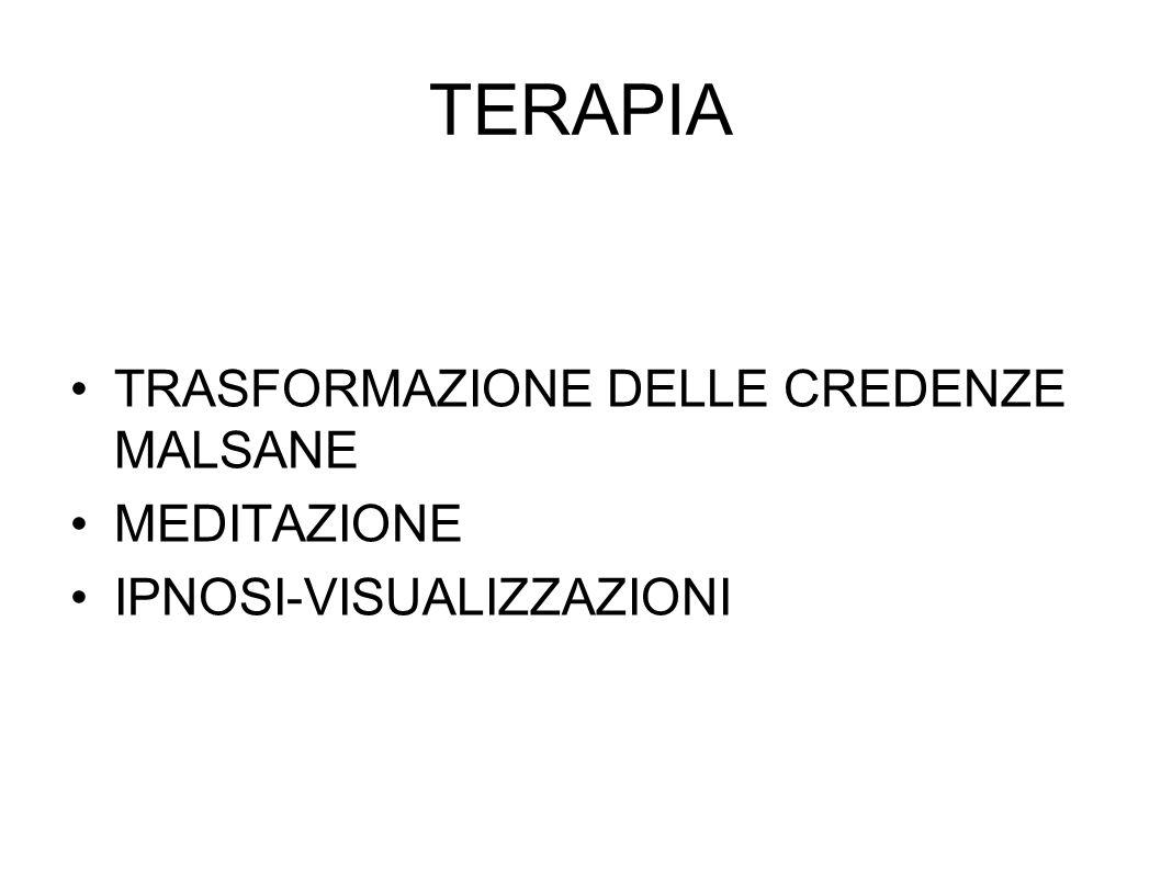 TERAPIA TRASFORMAZIONE DELLE CREDENZE MALSANE MEDITAZIONE