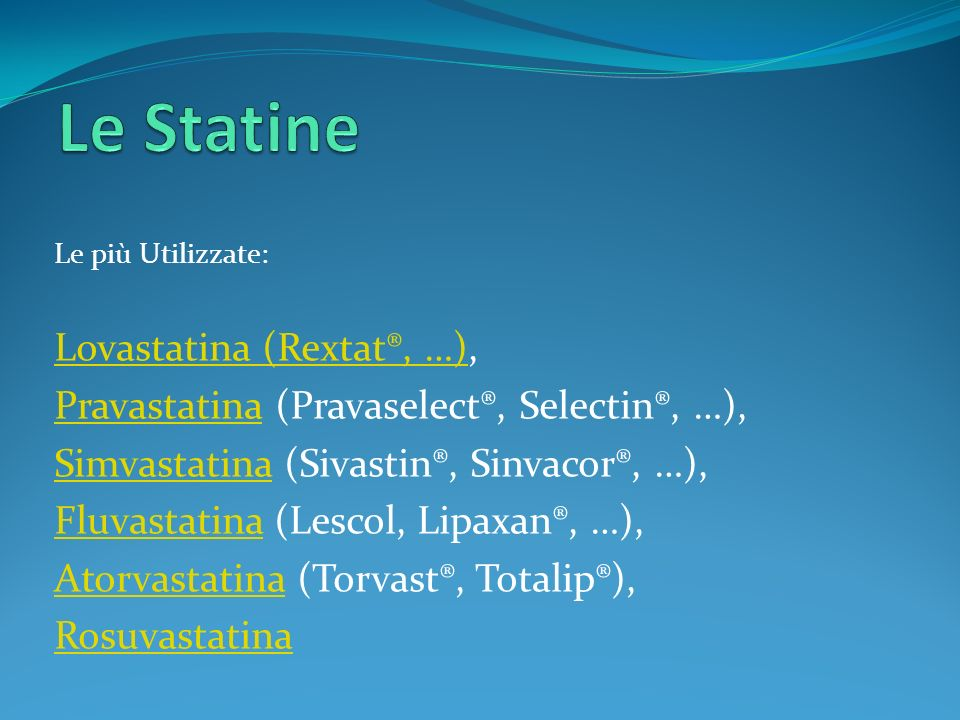Le Statine Lovastatina (Rextat®, …),