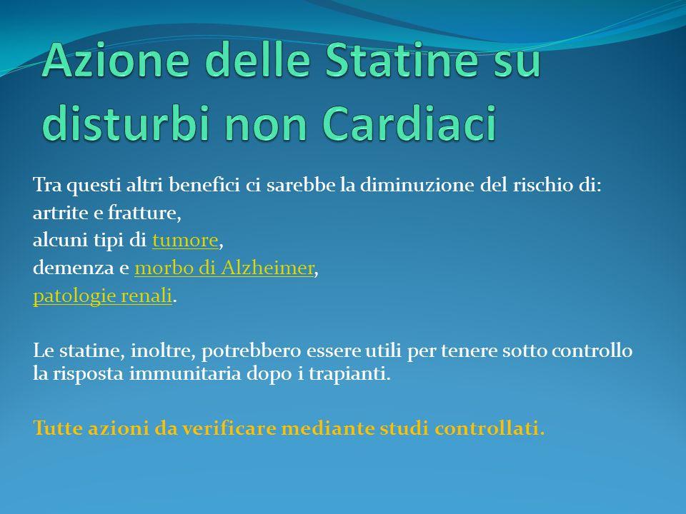 Azione delle Statine su disturbi non Cardiaci