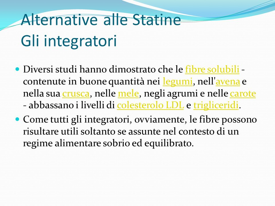 Alternative alle Statine Gli integratori