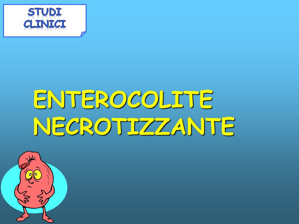 ENTEROCOLITE NECROTIZZANTE