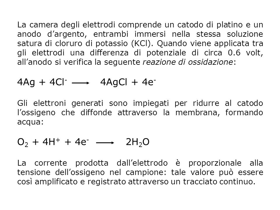 4Ag + 4Cl- 4AgCl + 4e- O2 + 4H+ + 4e- 2H2O