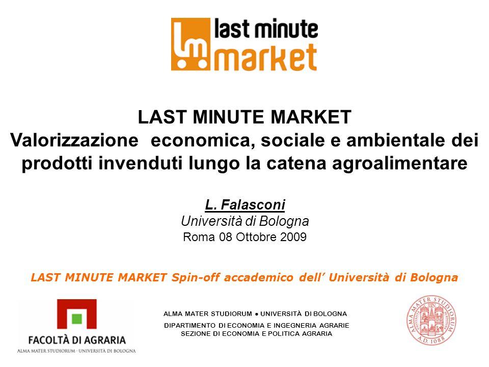 LAST MINUTE MARKET Spin-off accademico dell' Università di Bologna