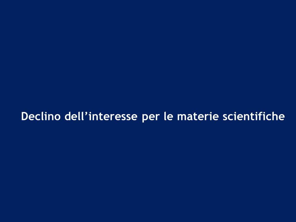 Declino dell'interesse per le materie scientifiche