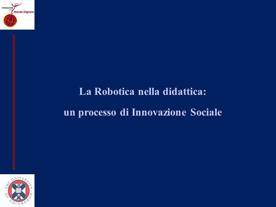La Robotica nella didattica: un processo di Innovazione Sociale