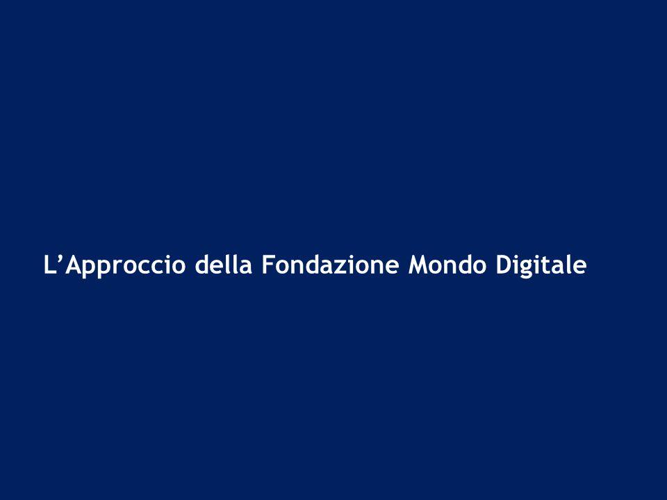 L'Approccio della Fondazione Mondo Digitale