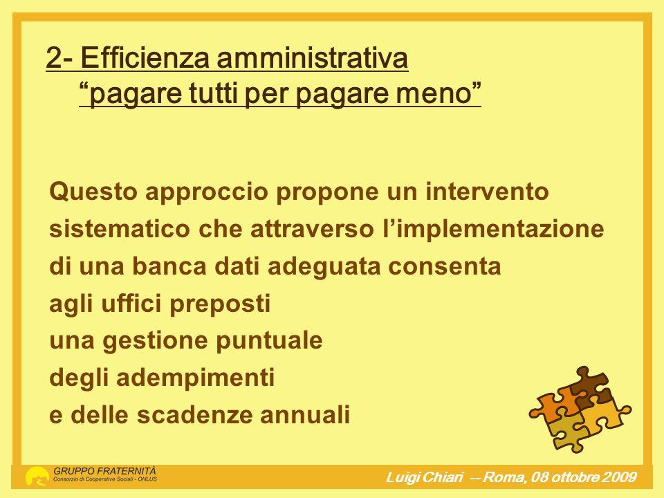 2- Efficienza amministrativa pagare tutti per pagare meno