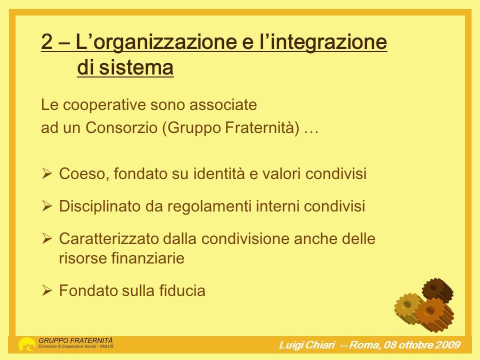 2 – L'organizzazione e l'integrazione di sistema