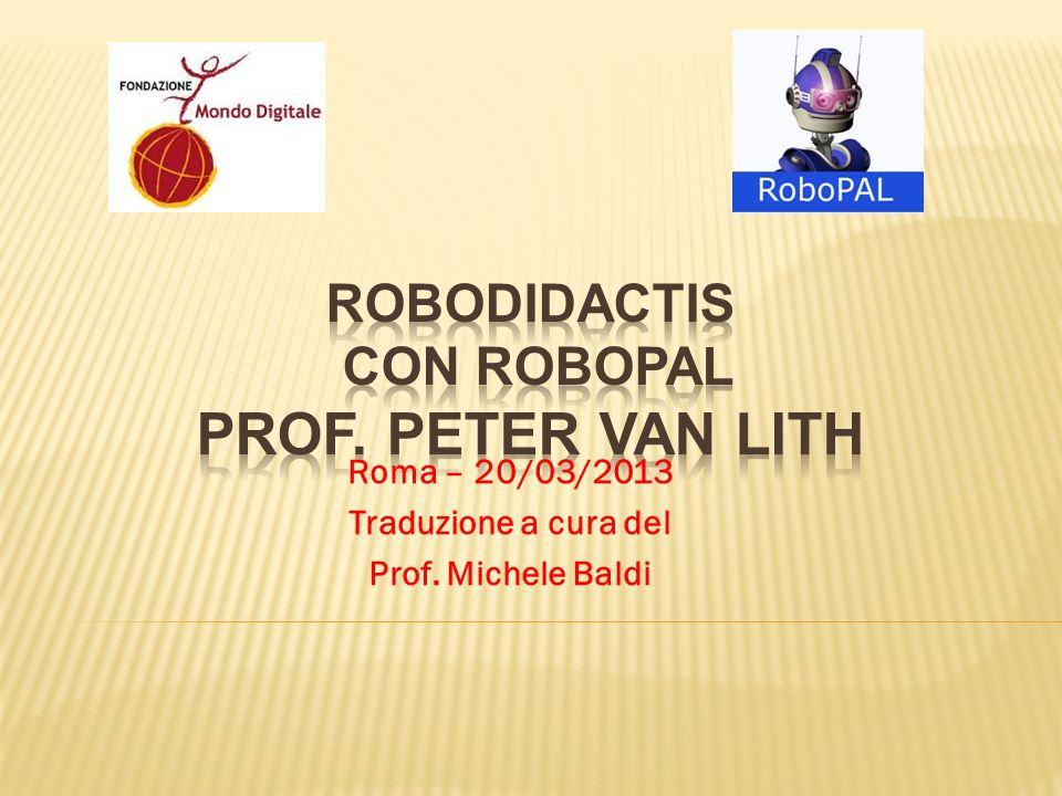 ROBODIDACTIS con RoBOPAL Prof. Peter Van LiTH