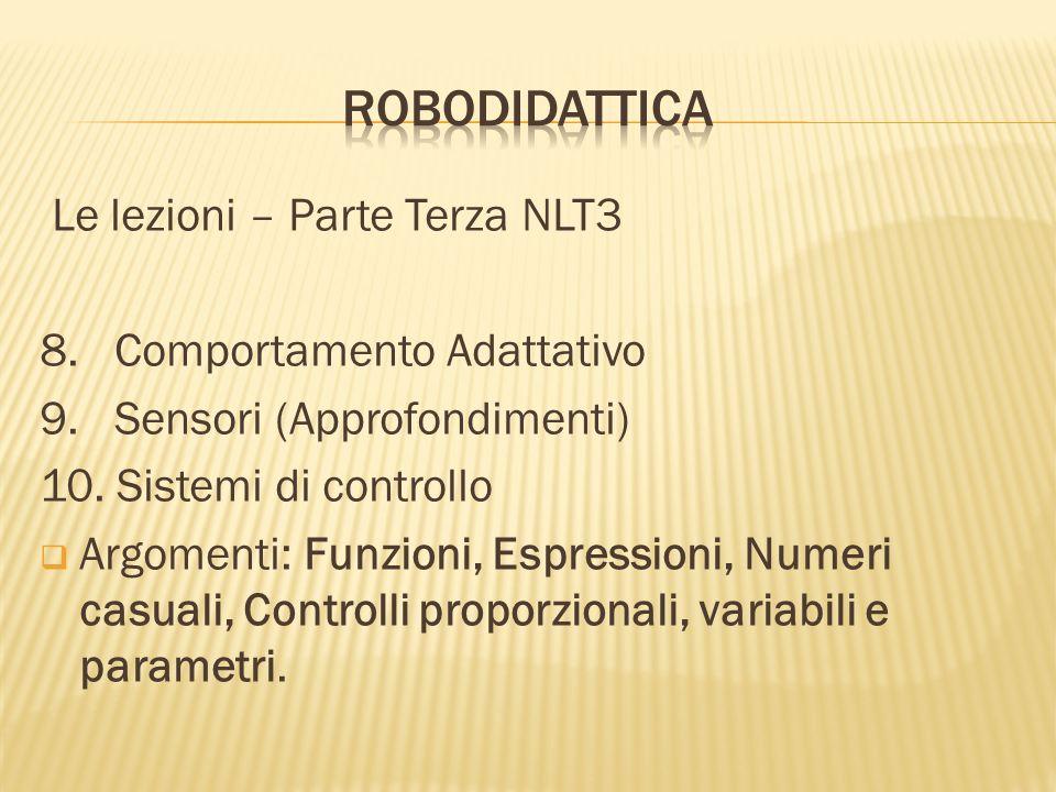 RoboDidattica Le lezioni – Parte Terza NLT3