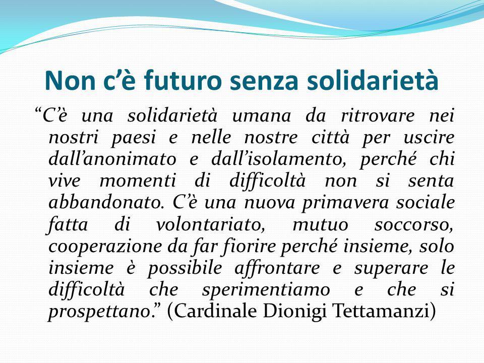 Non c'è futuro senza solidarietà