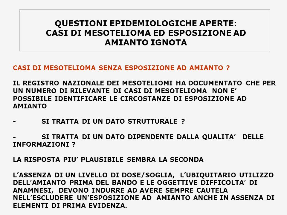 QUESTIONI EPIDEMIOLOGICHE APERTE: