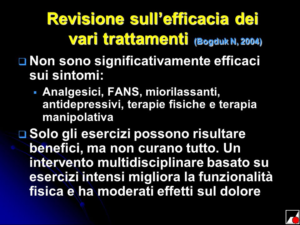 Revisione sull'efficacia dei vari trattamenti (Bogduk N, 2004)