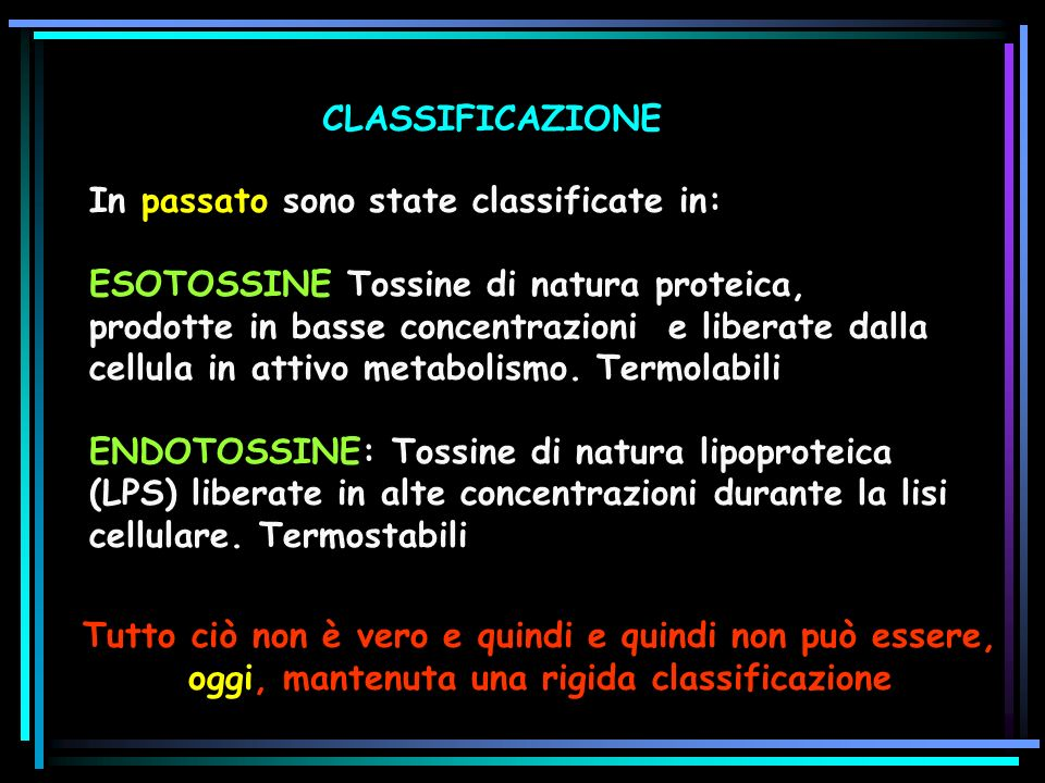 CLASSIFICAZIONE In passato sono state classificate in: