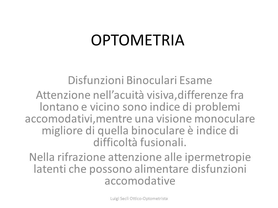 OPTOMETRIA Disfunzioni Binoculari Esame