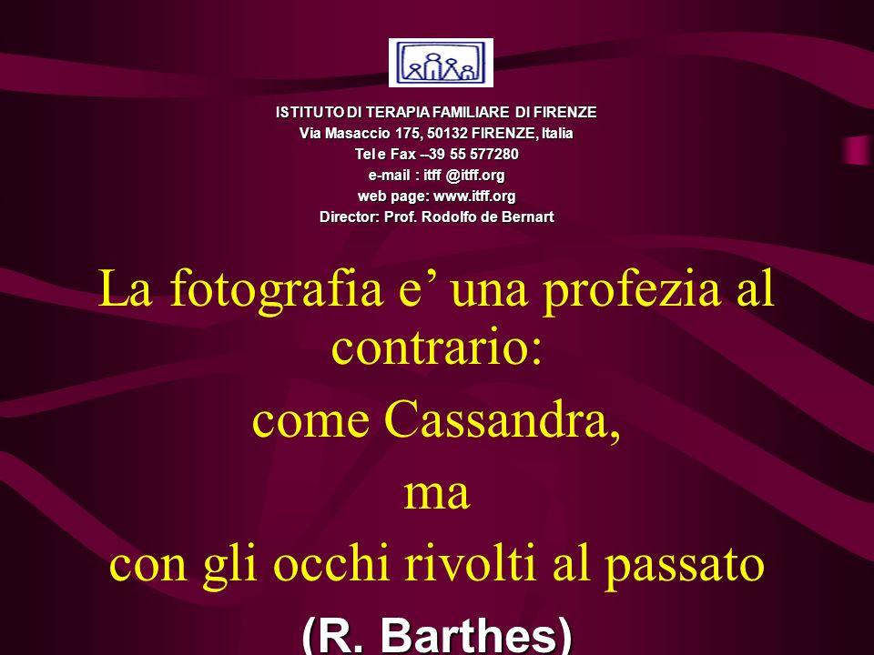 La fotografia e' una profezia al contrario: come Cassandra, ma