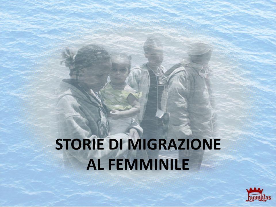 STORIE DI MIGRAZIONE AL FEMMINILE