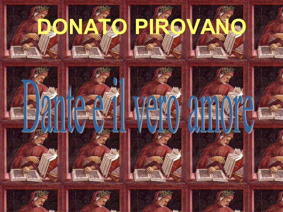 DONATO PIROVANO Dante e il vero amore
