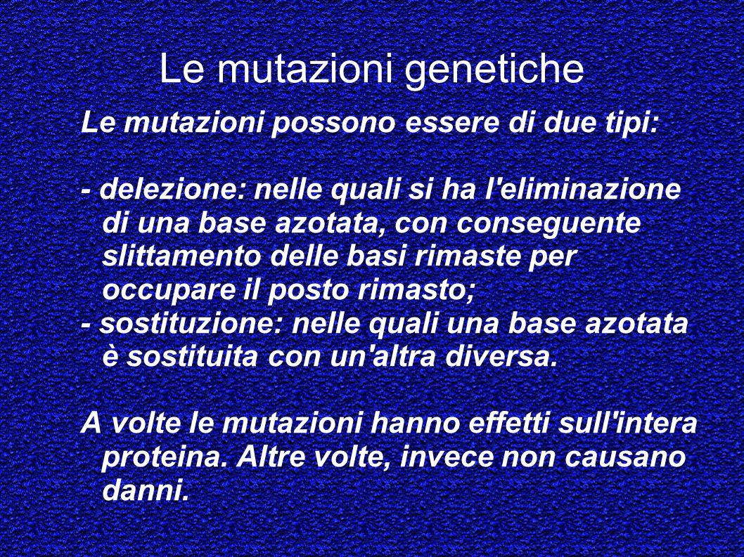 Le mutazioni genetiche