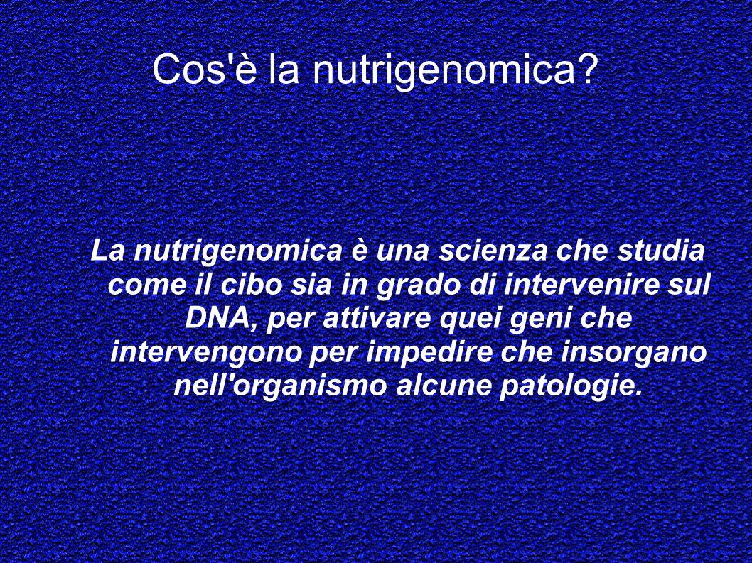 Cos è la nutrigenomica