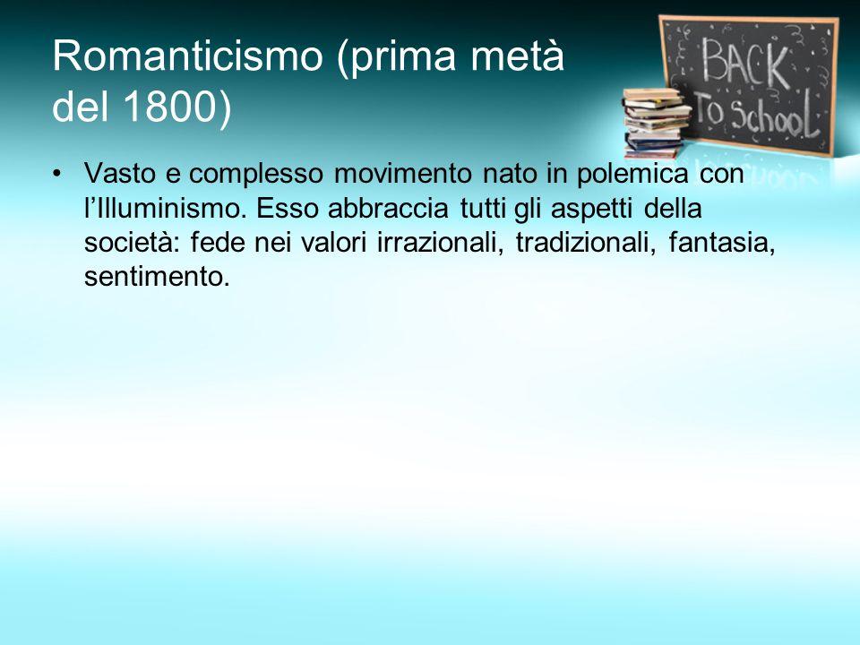 Romanticismo (prima metà del 1800)