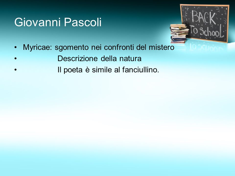 Giovanni Pascoli Myricae: sgomento nei confronti del mistero