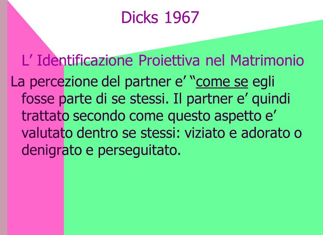 Dicks 1967 L' Identificazione Proiettiva nel Matrimonio