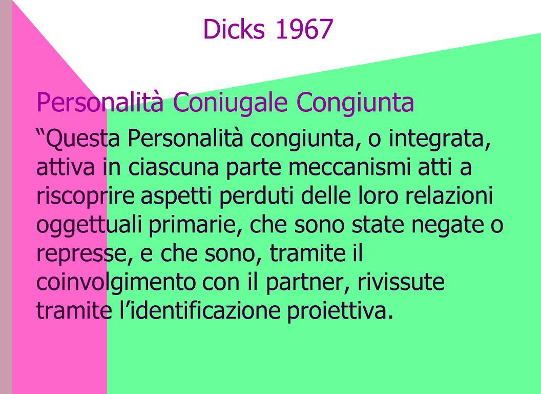 Dicks 1967 Personalità Coniugale Congiunta