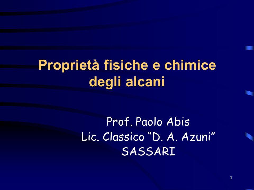 Proprietà fisiche e chimice degli alcani