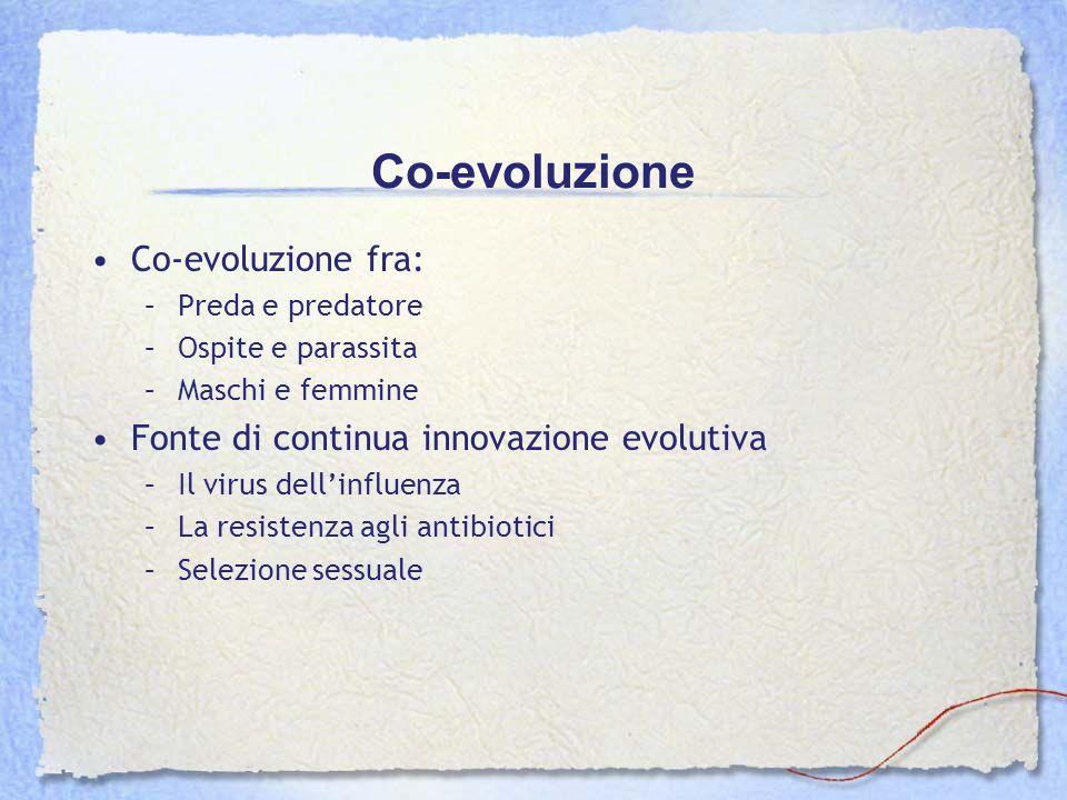 Co-evoluzione Co-evoluzione fra: