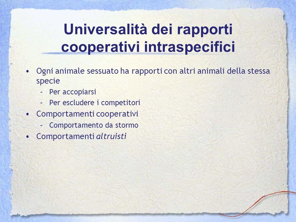 Universalità dei rapporti cooperativi intraspecifici