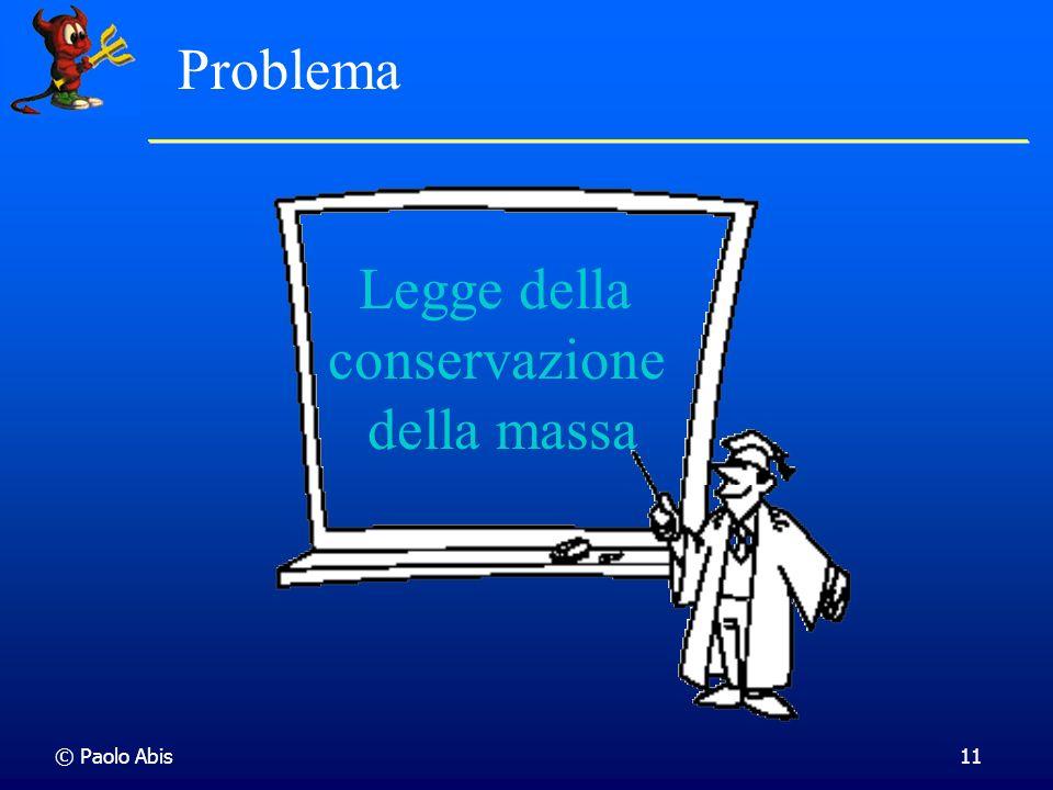 Problema Legge della conservazione della massa © Paolo Abis