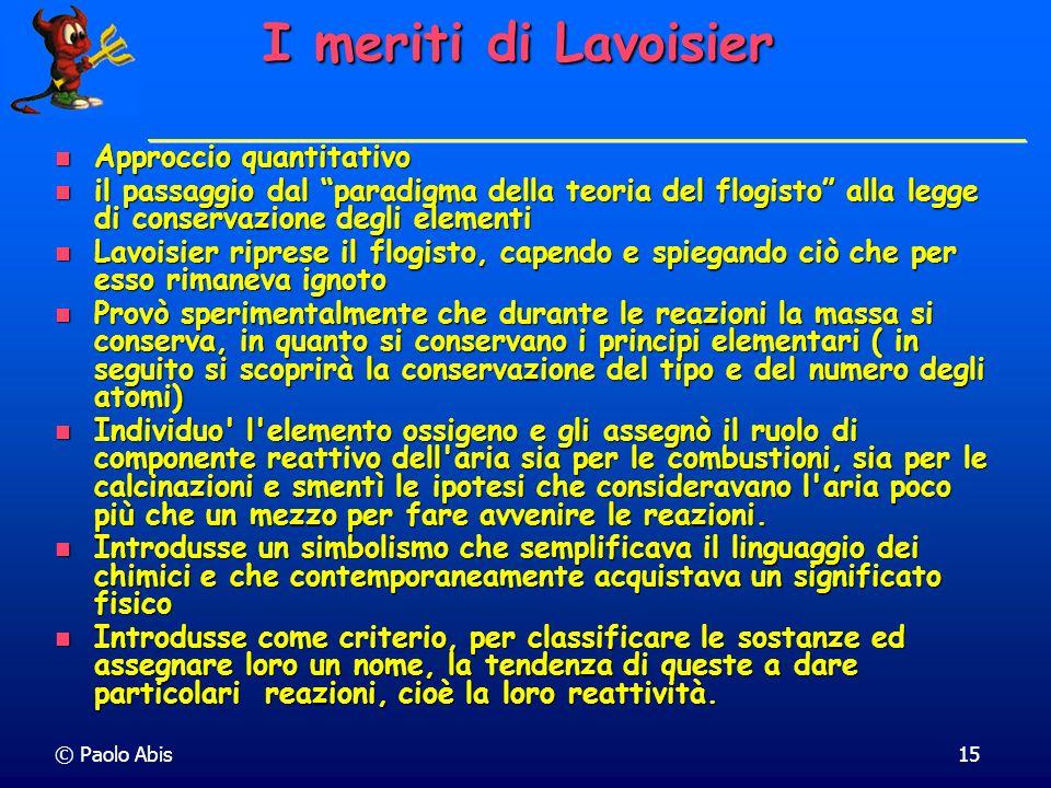 I meriti di Lavoisier Approccio quantitativo