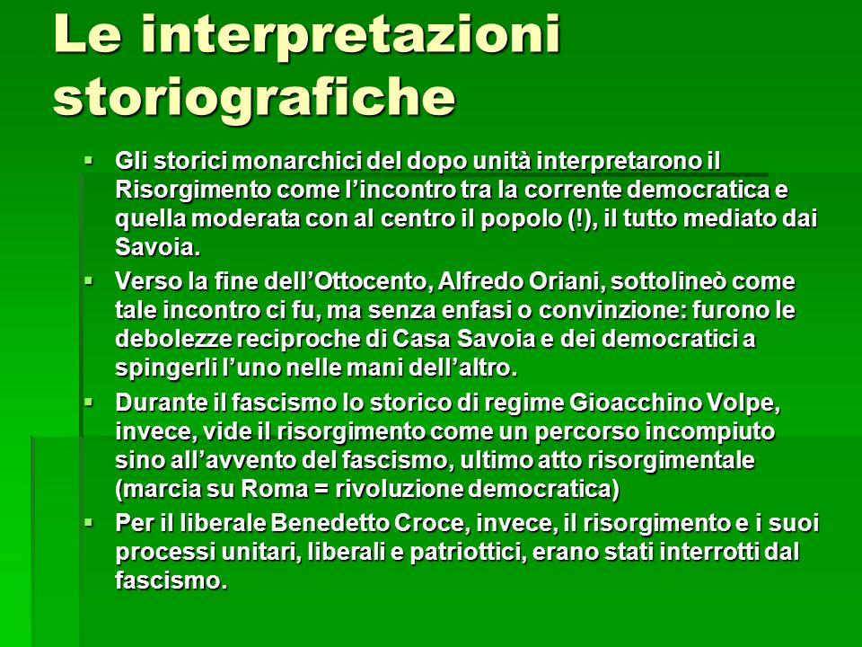 Le interpretazioni storiografiche