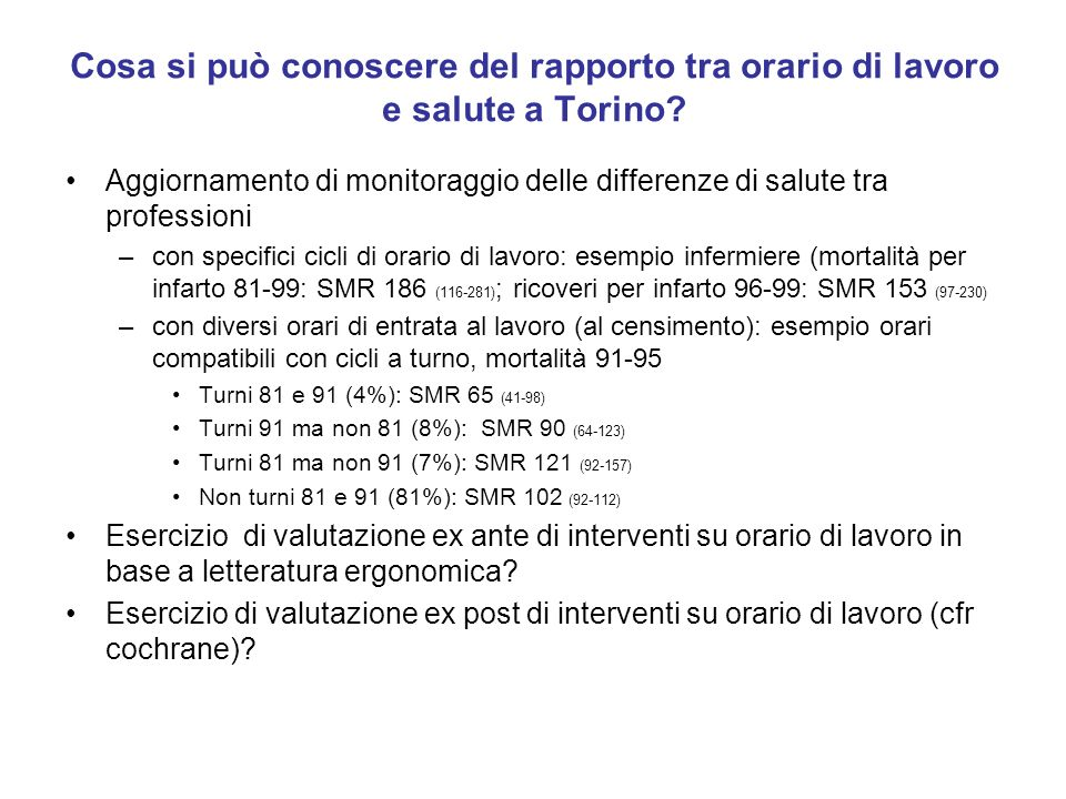 Cosa si può conoscere del rapporto tra orario di lavoro e salute a Torino