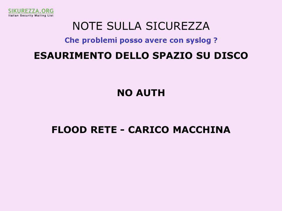 NOTE SULLA SICUREZZA ESAURIMENTO DELLO SPAZIO SU DISCO NO AUTH