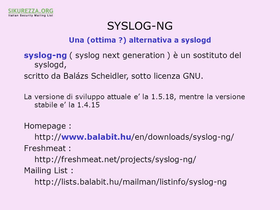 Una (ottima ) alternativa a syslogd