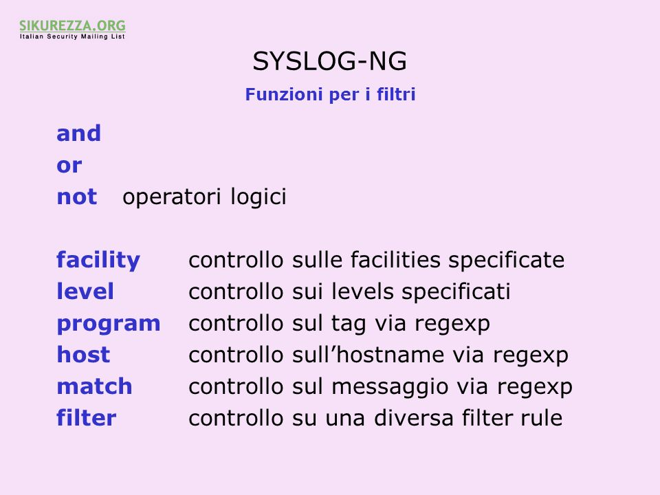 SYSLOG-NG and or not operatori logici