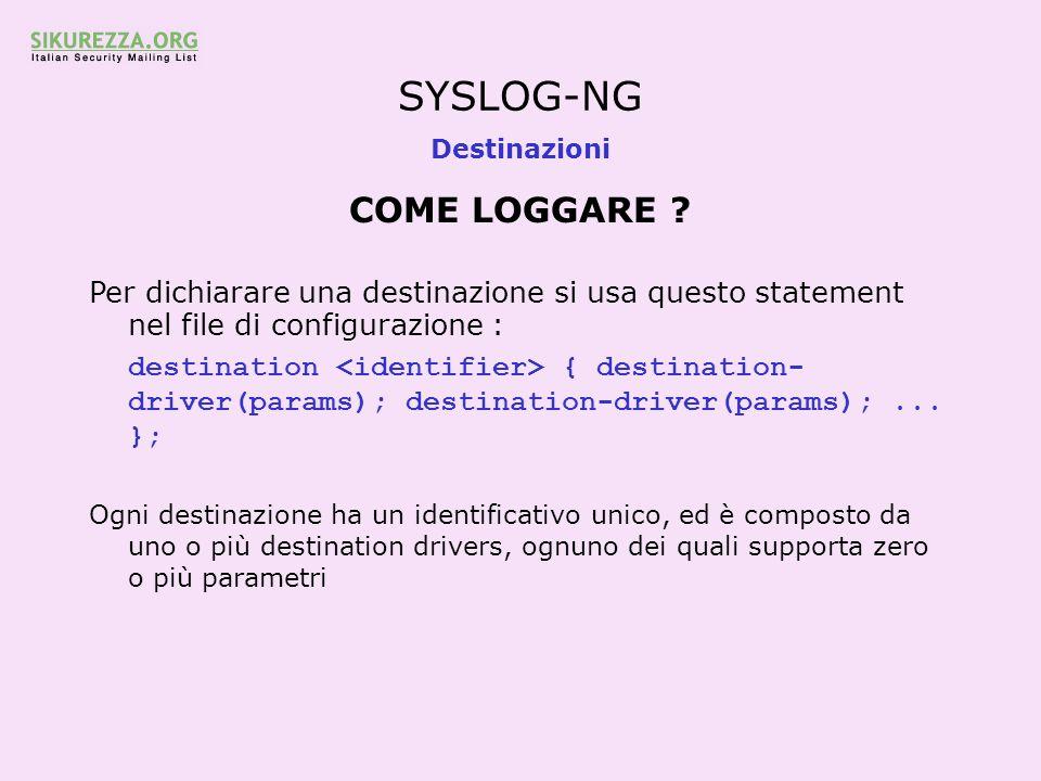 SYSLOG-NG COME LOGGARE