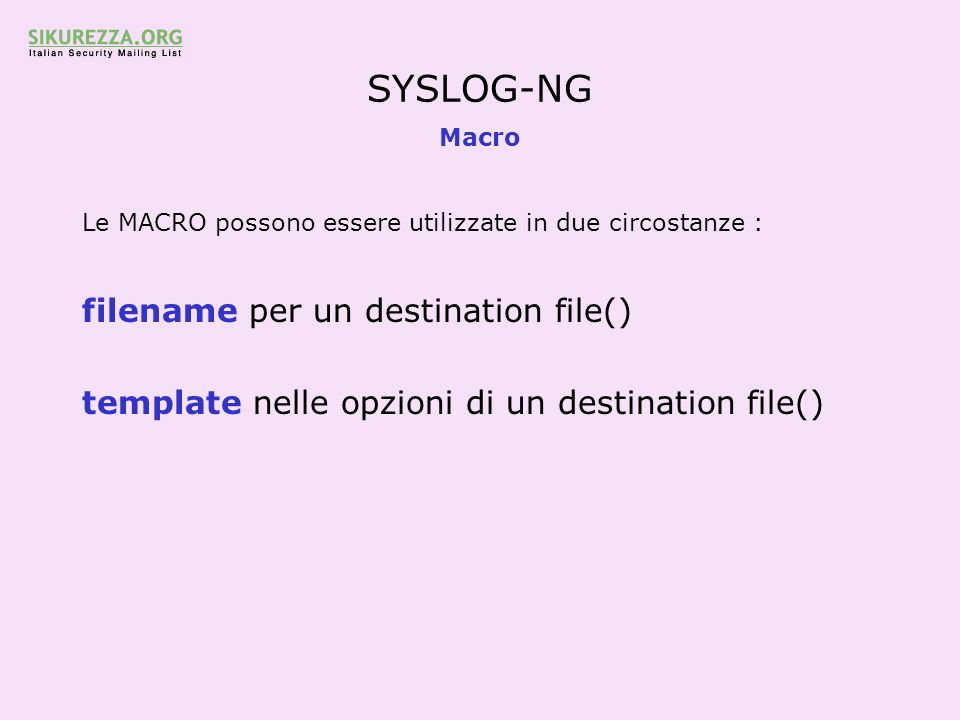 SYSLOG-NG filename per un destination file()