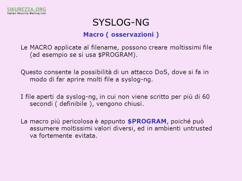 SYSLOG-NG Macro ( osservazioni )