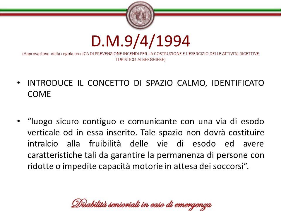 D.M.9/4/1994 (Approvazione della regola tecniCA DI PREVENZIONE INCENDI PER LA COSTRUZIONE E L'ESERCIZIO DELLE ATTIVITà RICETTIVE TURISTICO-ALBERGHIERE)