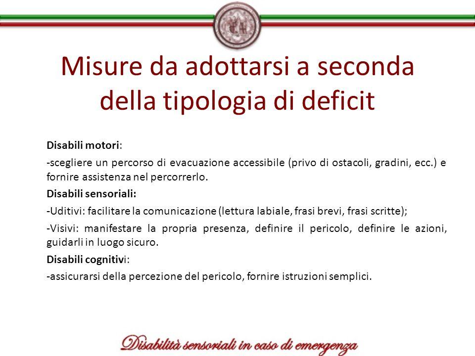 Misure da adottarsi a seconda della tipologia di deficit