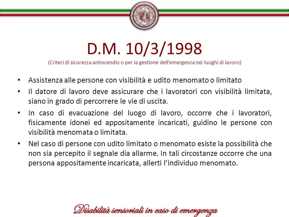 D.M. 10/3/1998 (Criteri di sicurezza antincendio o per la gestione dell'emergenza nei luoghi di lavoro)
