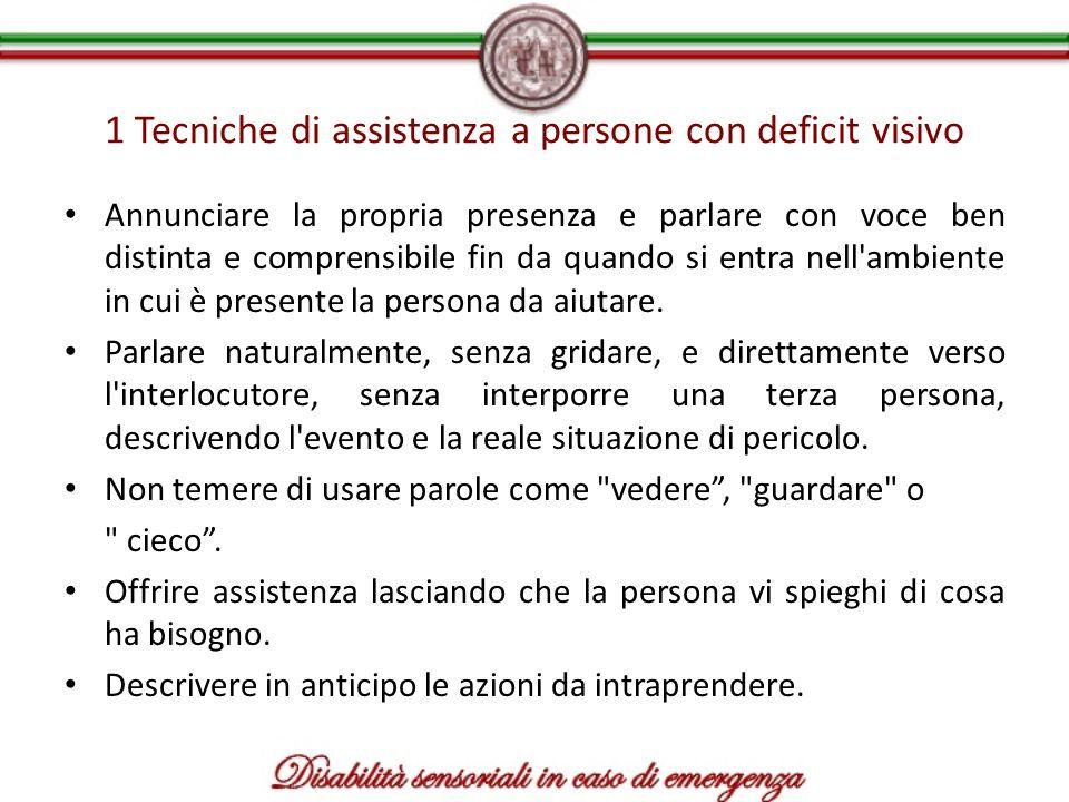 1 Tecniche di assistenza a persone con deficit visivo